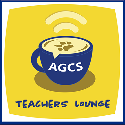 Teachers Lounge Podacasts and Videos - get to know our AGCS Staff!