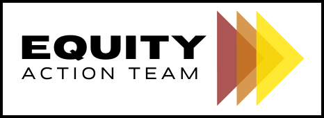 Equity Action Team